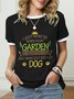 I Just Want Yo Work In My Garden And Hangout With My Dog Paw T-Shirt