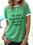I'm Only Talking To My Dog Today Ringer Tee Round neck T-shirt